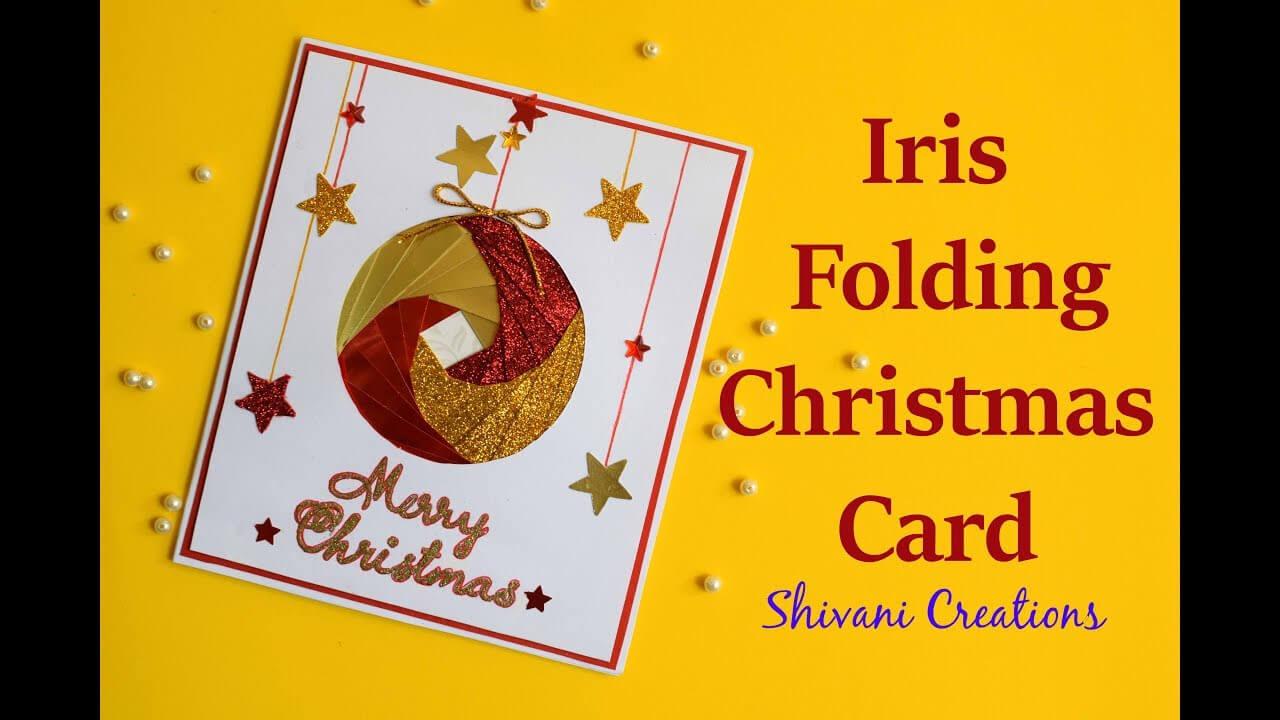 Iris Folding Christmas Ornament Card/ Handmade Greeting Card For Christmas Within Iris Folding Christmas Cards Templates